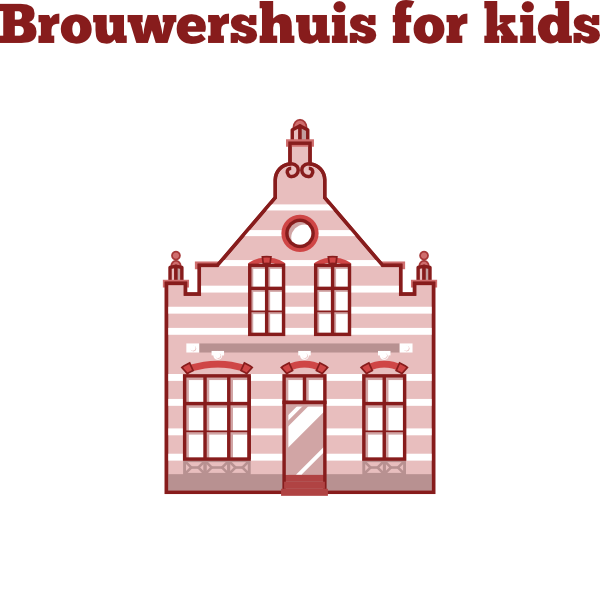 Brouwershuis For Kids